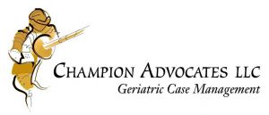 Champion Advocates LLC, Geriatric Case Management Services, Portland and Beaverton Oregon